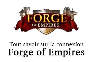Connexion et problème Forge of Empires