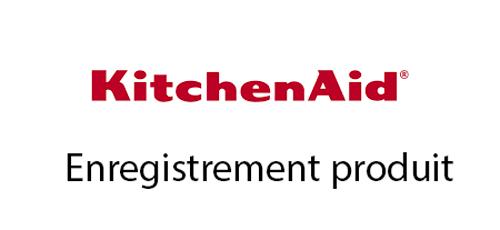 Enregistrer produit KichenAid
