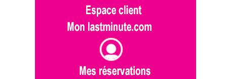 Gérer ma réservation sur mon compte Last minute en ligne