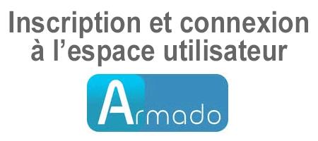 Inscription et connexion à mon compte utilisateur Armado.