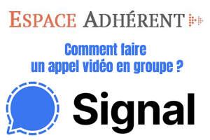 appel video groupe signal