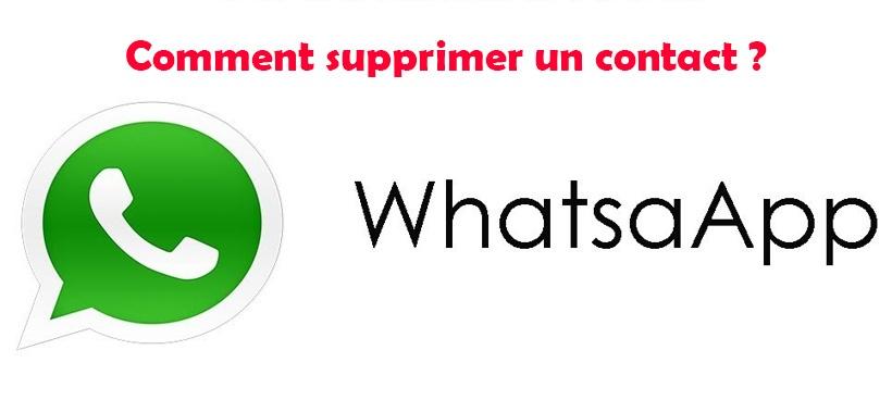 Comment supprimer un contact Whatsapp ?