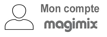 Accès à Magimix.fr mon compte.